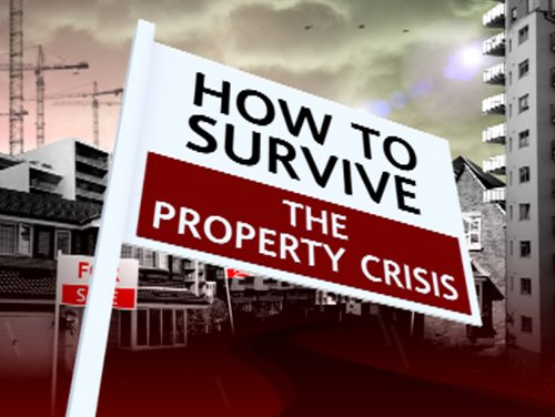 How to Survive the Property Crisis